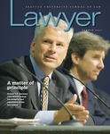 The Lawyer - Summer 2007 by Seattle University School of Law