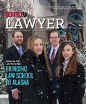 Lawyer: Spring 2016 by Seattle University School of Law
