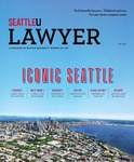 The Lawyer: Fall 2017 by Seattle University School of Law