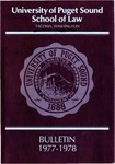 Bulletin 1977-1978 by Seattle University School of Law