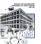Bulletin 1981-1982 by Seattle University Law Library