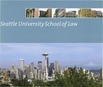 Bulletin 2004-2005 by Seattle University School of Law