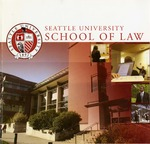 Bulletin 2006-2007 by Seattle University School of Law
