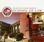 Bulletin 2006-2007 by Seattle University Law Library